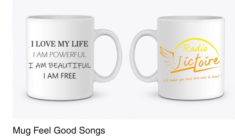 Mug-Feel-Good-Songs-Robbie-Williams-I-Love-My-Life-Radio-victoire-Feel-Good-LA-radio-qui-vous-tire-vers-le-haut!